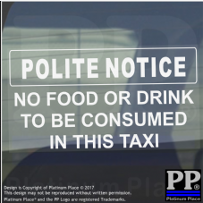 1 x Polite Notice-No Food/Drink to be Consumed In This Taxi Sticker-Minicab Car Sign